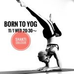 It's new‼︎『BORN TO YOG』クラス