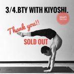 ★3/4Kiyoshi WS満席★
