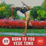 2020!2月2日‼︎BORN TO YOG with Vege & Tomo🙌